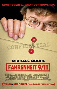 Fahrenheit 9/11... by Michael Moore