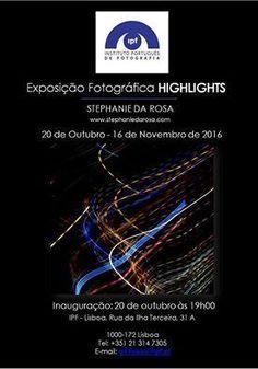 """Exposição """"Highlights"""" de Stephanie da Rosa 20 de Setembro às 19h00 no IPF - Lisboa.  Nascida em França e residente em Lisboa, a fotógrafa Stephanie da Rosa apresenta o seu trabalho """"Highlights"""", inspirado pelas iluminações multicores de Lisboa, a cidade da luz sublimada."""