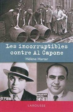 *Les incorruptibles contre Al Capone, Hélène Harter. Cliquez sur l'image pour écouter l'émission. #mafia