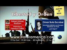 Libertad y Orden Nro. 47. Terrorismo islámico en Europa: atentado en Par...