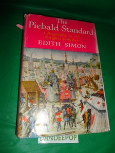 The Piebald Standard A Biography of the Knights Templars First Edition Book 1959 find me at www.dandeepop.com