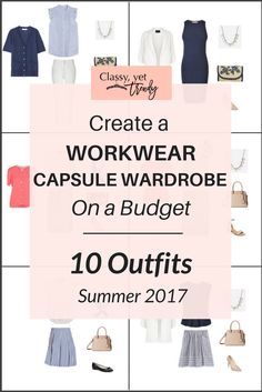 Create a Workwear Summer capsule wardrobeon abudget, perfect for wearing to the office! This post is a preview of The Workwear Capsule Wardrobe: Summer2017 Collection. You can mix and match a top, pants, skirt, blazer, cardigan, flats, heels and pumps to create several outfits!