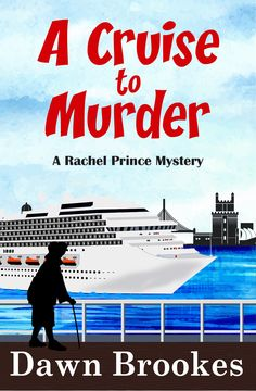 A Cruise to Murder (A Rachel Prince Mystery Book by Dawn Brookes Free Books To Read, Free Kindle Books, Good Books, Murder Mysteries, Cozy Mysteries, Mystery Series, Mystery Books, Agatha Christie, Memoirs