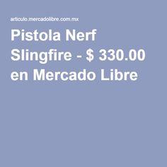 Encuentra Pistola Nerf Slingfire en Mercado Libre México. Descubre la mejor  forma de comprar online. 3439b9ca6cf