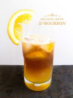 Orange, Beer, & Bourbon | Masculine Signature Cocktail by wedding wellness expert http://carlenethomas.com via http://limnandlovely.com