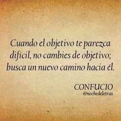 Confucio Positive Messages, Positive Words, Positive Thoughts, Wisdom Quotes, Words Quotes, Frases Coaching, Words Worth, More Than Words, Spanish Quotes