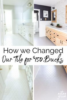 How we Changed our Bathroom Tile for $150 bucks