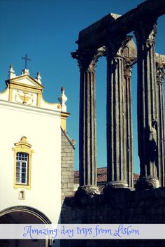 Lisbon attractions are amazing. A day trip from Lisbon can be just as amazing. From Roman Ruins in Evora to Royal Palaces in Sintra to beach life in Cascais. . . Things to see in Lisbon   Day trips from Lisbon   Visiting Sintra   Visiting Evora   What to see in Evora   Sintra castles