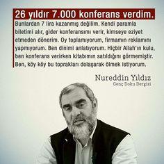 Musa Akkaya, Nureddin Yıldız Hocam Islam, Rice, Muslim