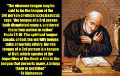 St Alphonsus on obscene speech http://www.religiousbookshelf.org