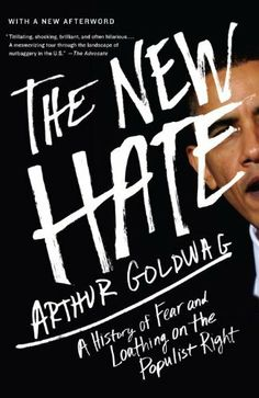 The New Hate: A History of Fear and Loathing on the Populist Right by Arthur Goldwag, http://www.amazon.com/dp/B0050DIWCU/ref=cm_sw_r_pi_dp_o.tvtb06X5Z92