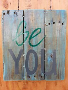 Be You by Boards By Jenn