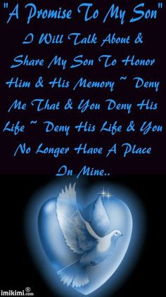 This says it all.  Never deny a mother a chance to talk about her dead child.  It's one of the few things she can for him--let her honor his memory and share his love!