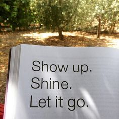 LOVE this. The olive trees in the background aren't too bad either. Show up. Shine. Let go.  What part do you need to do a bit more of this week? - via http://iconosquare.com/p/1049408221620603090_344076153#sthash.vwmzpI7O.dpuf