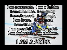 Skiing I AM A Skier Quote Inspiration by ArleyArtEmporium