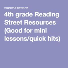 4th grade Reading Street Resources (Good for mini lessons/quick hits)