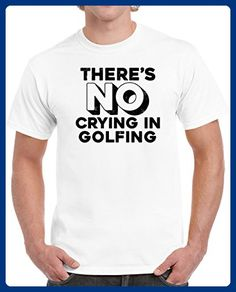 3bdc05363 There's No Crying In Golfing Unisex T Shirt 2XL White - Sports shirts  (*Amazon