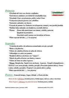 Ya tenemos listo el menu de esta semana: Gustáis???? Además, hoy lunes de platos especiales del dia: Berenjenas a la parmesana y Pizza Vegetariana. Buon appetito!!!!!