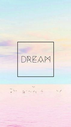 Wallpaper background pretty cute pastel colors quote dream Wallpaper background pretty cute pastel c Tumblr Backgrounds, Cute Wallpaper Backgrounds, Tumblr Wallpaper, Phone Backgrounds, Wallpaper Quotes, Cute Wallpapers, Iphone Wallpapers, Coldplay Wallpaper, Room Wallpaper