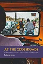 At the Crossroads: Nigerian Travel Writing and Literary Culture in Yoruba and English The Crossroads, Ebook Pdf, Free Ebooks, Books To Read, African, Culture, Pdf Book, Reading, Kindle