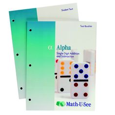 Math-U-See Alpha: Addition and subtraction for single-digit and other topics.