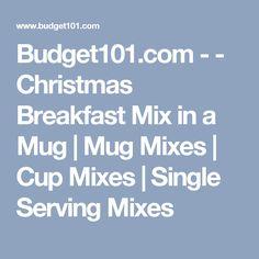 Budget101.com - - Christmas Breakfast Mix in a Mug | Mug Mixes | Cup Mixes | Single Serving Mixes