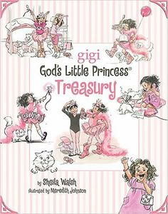 A God's Little Princess Treasury (Gigi, God's Little Princess) by Sheila Walsh, http://www.amazon.com/dp/1400314720/ref=cm_sw_r_pi_dp_y.7zqb1NAZ739