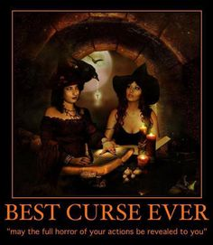 "Best curse ever, and I don't think it breaks any major Karmic laws, at least I""m okay with this one :p"