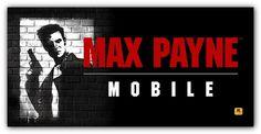 O bom e velho Max Payne agora em Android e iOS
