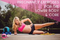 Pregnancy Exercises For The Lower Body & Core so you don't gain a lot of excess weight and can be healthy and fit during pregnancy. All exercises are safe to do during every trimester of pregnancy.   http://michellemariefit.publishpath.com/pregnancy-exercises-for-the-lower-body-core