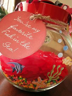 "Valentine Gift for Hubby - ""You're My Favorite Fish in the Sea"" using Swedish Fish, Nerds, and a Fish Bowl"