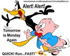 Alert tomorrow is Monday sunday sunday quotes happy sunday tomorrows monday sunday humor sunday quote happy sunday quotes funny sunday quotes