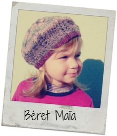 Maïa beret: second edition (Tuto inside) - My English Cottage - Beret knitting pattern Bonnet Crochet, Knit Crochet, Crochet Hats, Knitting Accessories, Maya, Knitted Hats, Knitting Patterns, Winter Hats, Beanie