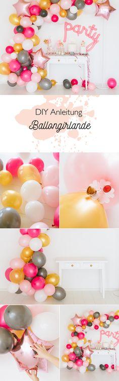 DIY Instructions: Make Balloon Garland - Decorationn DIY Instructions: Make Balloon Garland - - DIY Anleitung: Luftballon Girlande basteln DIY instructions: Create your own balloon garland. Step b Diy Party Decorations, Balloon Decorations, Birthday Decorations, Baby Shower Decorations, 18 Birthday, Birthday Balloons, Birthday Gifts, Diy Ballon, Diy Girlande