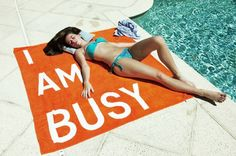I AM BUSY Beach Towel,  MoreOutside: Made of 100% cotton. #Beach_Towel #I_Am_Busy_Towel