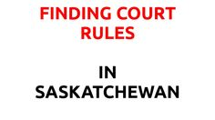 Finding Court Rules in your Province/Territory Canadian Law, New Brunswick, Children And Family, British Columbia, John Dunn, Videos
