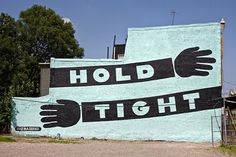 HOLD TIGHT! Philly mural #signpainting