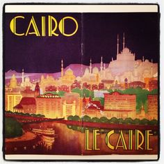 Cairo, Brochure, circa 1935 by David Levine, via Flickr
