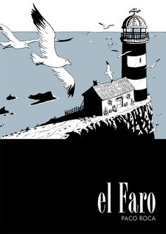 El Faro | Paco Roca, cómics e ilustración