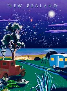 Camping under the Southern Cross, New Zealand vintage style travel poster Poster Art, Kunst Poster, Sale Poster, Art Posters, Vintage Travel Posters, Retro Posters, New Zealand Art, Nz Art, Kiwiana