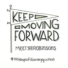 Meet the Robinsons hand lettered type | Disney Quotes | © Shannon McNab