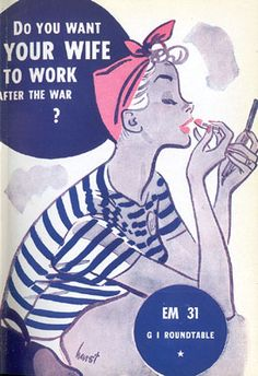 WW II pamphlet about women working after the war. You can read the pamphlet and other titles at this website.