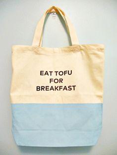 """Kate Spade-esque """"Eat Tofu for Breakfast"""" canvas tote bag. #vegan #vegetarian"""