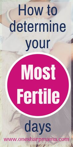 How to find out your most fertile days Are you trying to conceive? Make sure you are understanding your cycle and making best use of your fertile window. Find out how to determine your most fertile days. These are great trying to conceive tips. Pregnant Mom, Getting Pregnant, Conceiving, Trying To Conceive, After Baby, Foods To Avoid, Pregnancy Tips, Understanding Yourself, Mom And Dad