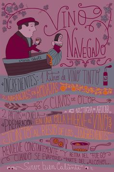 Vino navegado Cocktail Drinks, Cocktail Recipes, Alcoholic Drinks, Beverages, Chilean Recipes, Chilean Food, Cocktail Illustration, Vintage Packaging, Wine Design