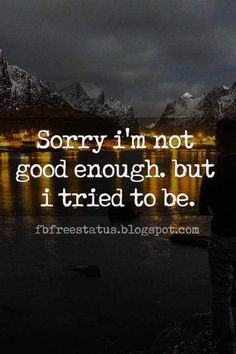 41 Heartbroken Quotes for the Broken Hearted Done Trying Quotes, I Tried Quotes, Im Done Quotes, Try Quotes, I'm Broken Quotes, Feeling Broken Quotes, Hurting Heart Quotes, Sorry Quotes For Friend, Im Sorry Quotes