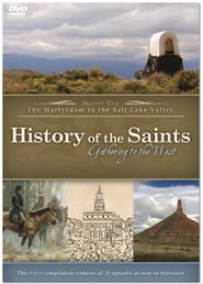 History of the Saints: Gathering to the West