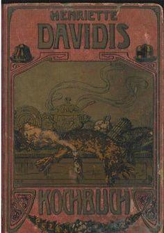 gebrauchtes Buch – Henriette Davidis – Praktisches Kochbuch für die bürgerliche und feinere Küche