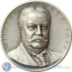 William Howard Taft Presidential Silver Art Medal - Medallic Art http://www.gainesvillecoins.com/category/293/silver.aspx