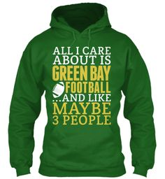 All I Care About Is Green Bay